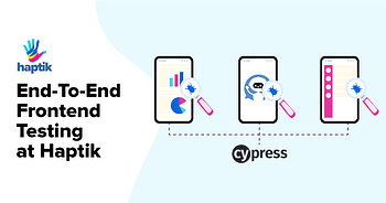 end-to-end-frontend-testing-haptik