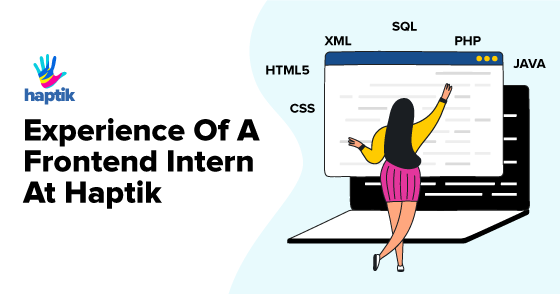 experience-of-a-frontend-intern-at-haptik/