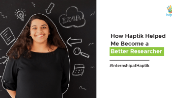 Internship Story - How Haptik Helped Me Become a Better Researcher-Thumbnail