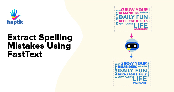 Extract Spelling Mistakes Using FastText