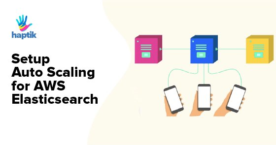 Setup Auto Scaling for AWS Elasticsearch